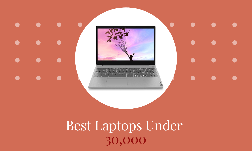 Best laptops under 30,000 in India 2021