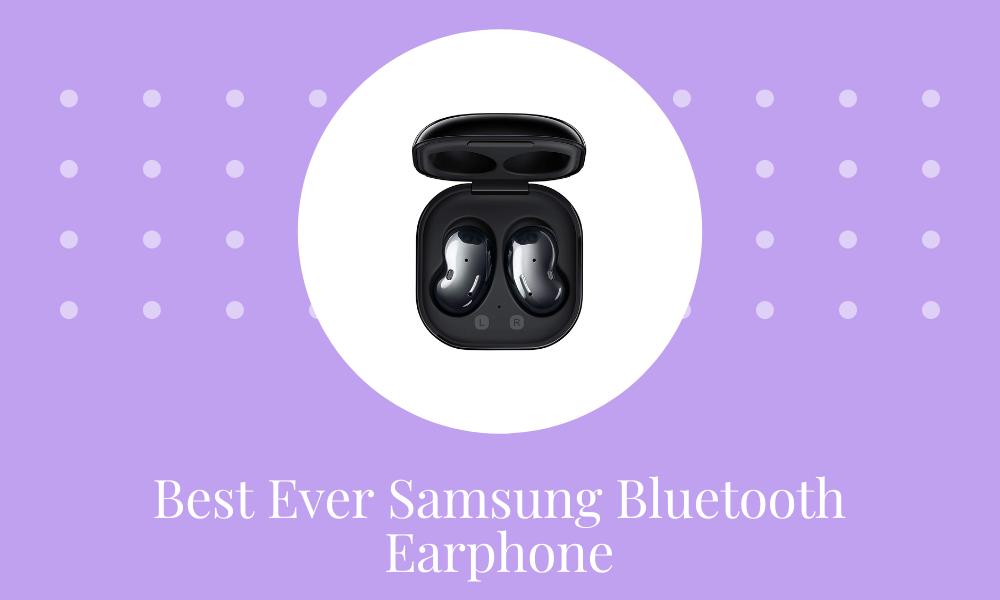 3 Best Ever Samsung Bluetooth Earphone in India 2021