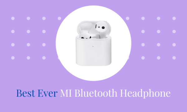 3 Best Ever MI Bluetooth Headphone In India 2021