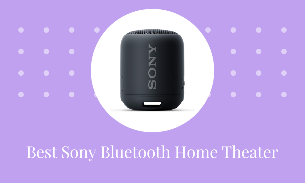 3 Ever Best Sony Home Theater Bluetooth in India 2021