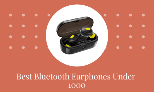 3 Ever Best Bluetooth Earphone Under 1000 in India 2021