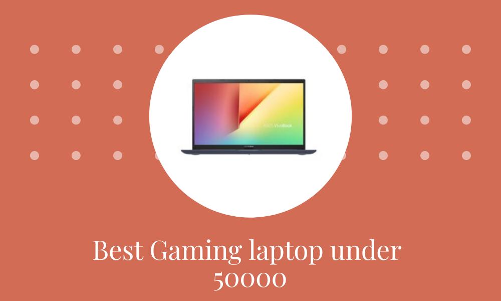 Best Gaming laptops under 50000