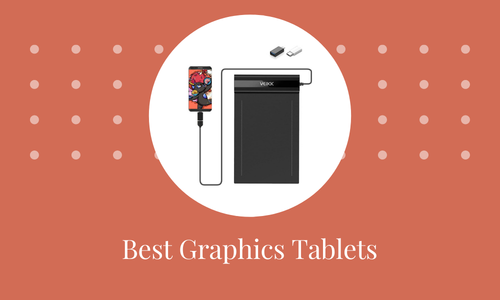 Best Graphics Tablets