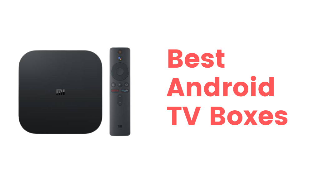 Top 5 best Android TV Box in India